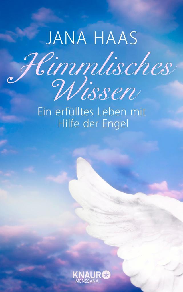 Himmlisches Wissen als eBook Download von Jana ...