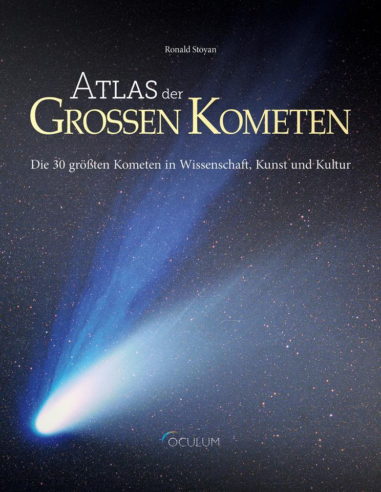 Atlas der großen Kometen als Buch von Ronald St...