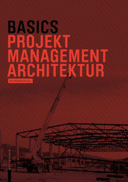 Basics Projektmanagement Architektur als Buch