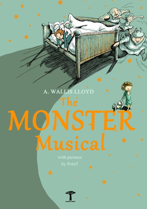 The Monster Musical als Buch von A. Wallis Lloyd