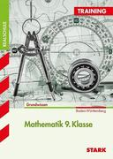 Training Realschule - Mathematik 9. Klasse Baden-Württemberg