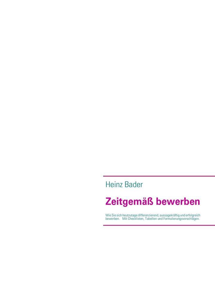 Zeitgemäß bewerben als eBook Download von Heinz...