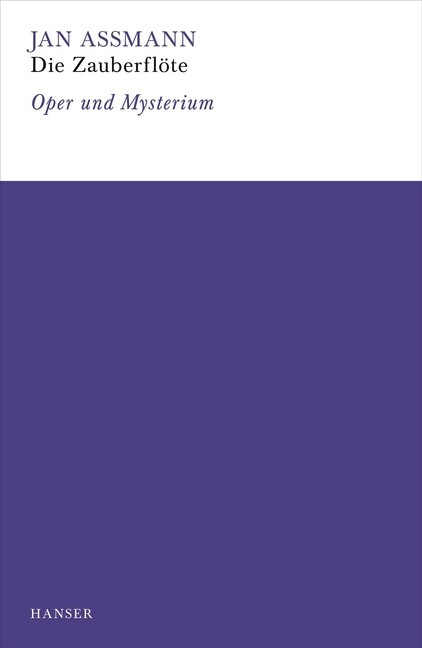 Die Zauberflöte als Buch von Jan Assmann