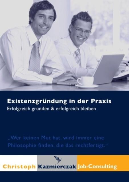 Existenzgründung in der Praxis als Buch von