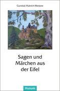 Sagen und Märchen aus der Eifel