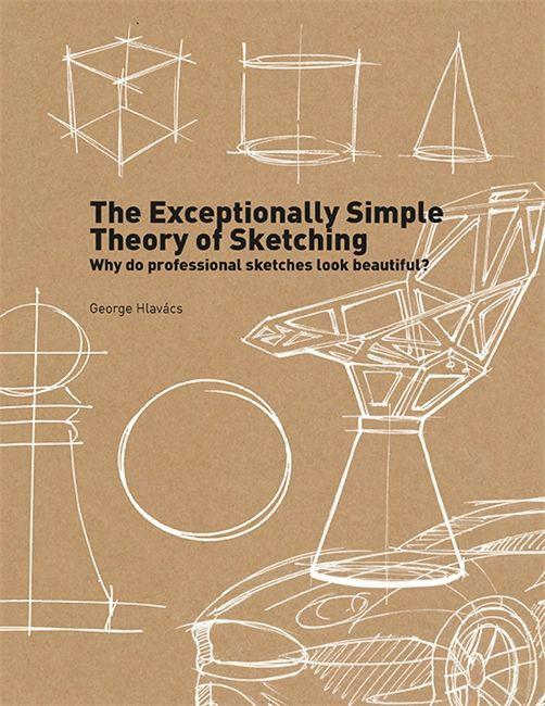 The Exceptionally Simple Theory of Sketching al...