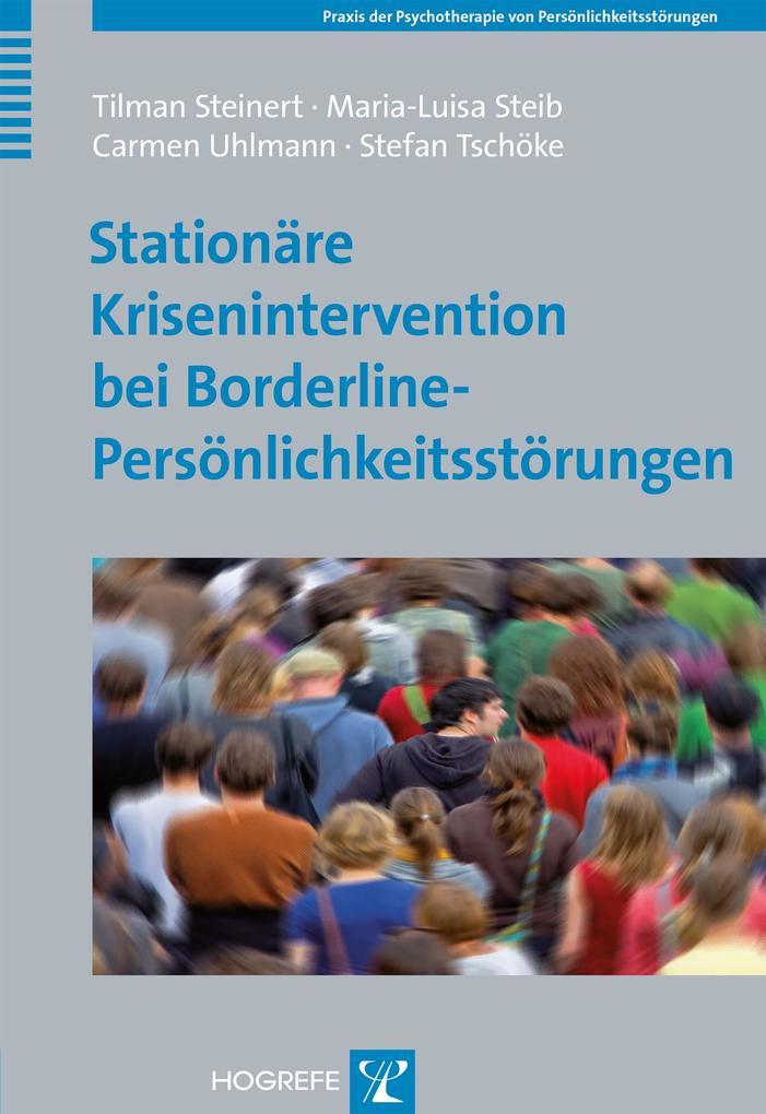 Stationäre Krisenintervention bei Borderline-Persönlichkeitsstörungen als Buch (gebunden)