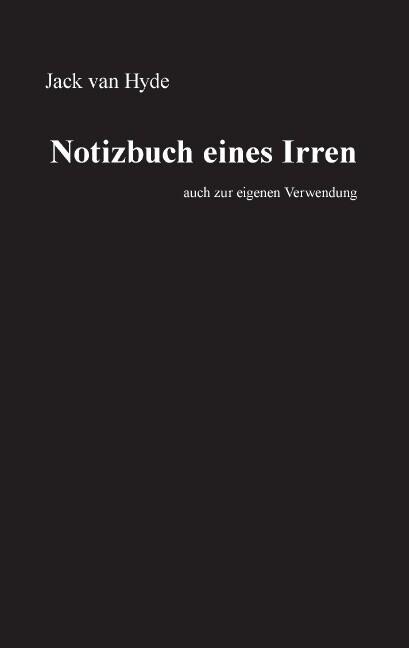 Notizbuch eines Irren als Buch (gebunden)
