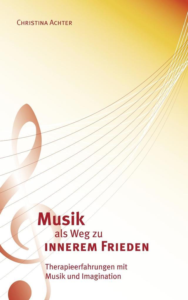 Musik als Weg zu innerem Frieden als eBook Down...