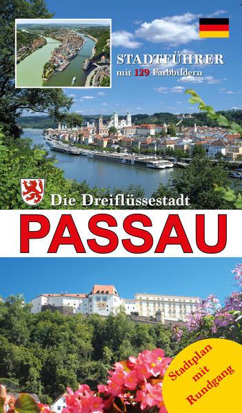 Die Dreiflüssestadt Passau, ´das bayerische Ven...