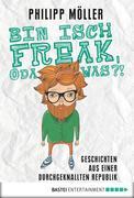 Bin isch Freak, oda was?!