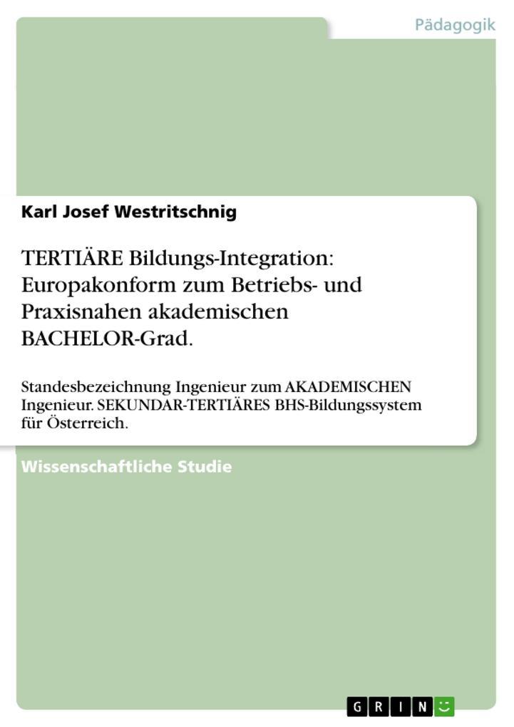 TERTIÄRE Bildungs-Integration: Europakonform zu...