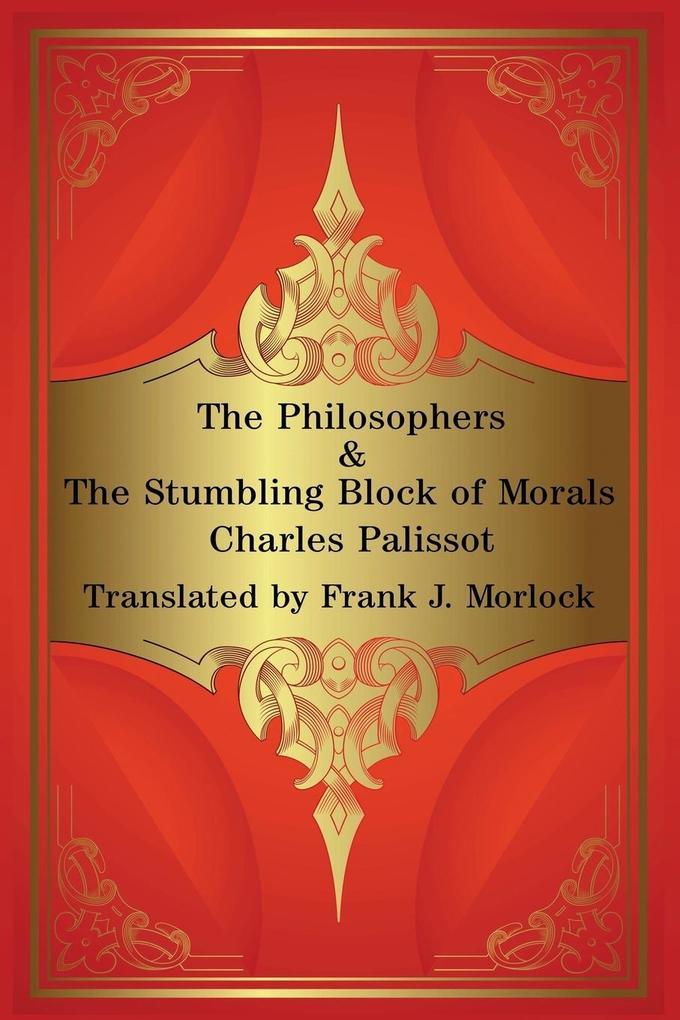The Philosophers & The Stumbling Block of Morals als Taschenbuch