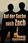 Auf der Suche nach Zach (Finding Zach)