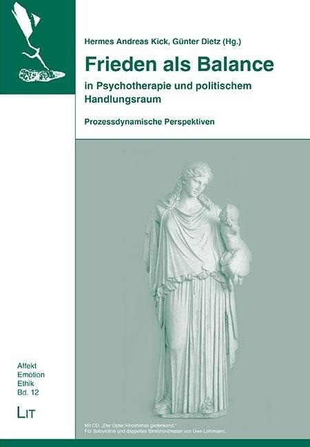 Frieden als Balance in Psychotherapie und polit...