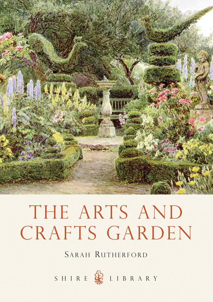 The Arts and Crafts Garden als eBook Download v...