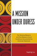 A Mission under Duress