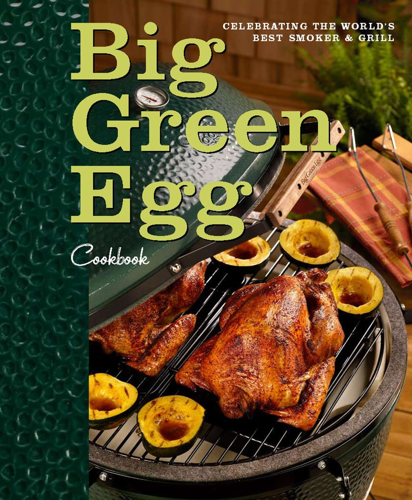 Big Green Egg Cookbook als eBook Download von B...