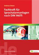 Fachkraft für Sprachalarmanlagen nach DIN 14675
