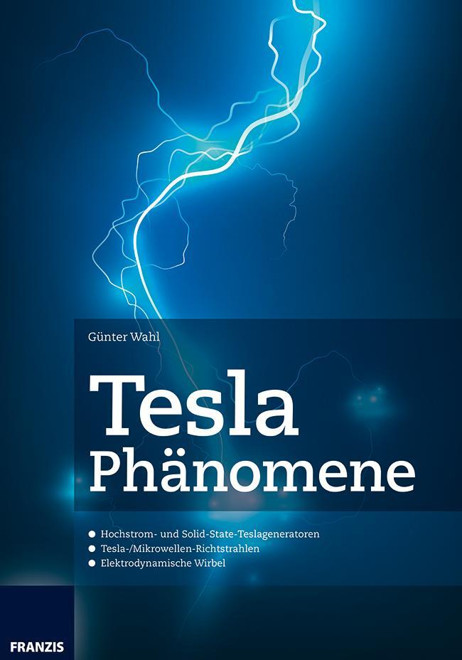 Tesla Phänomene als eBook Download von Günter Wahl