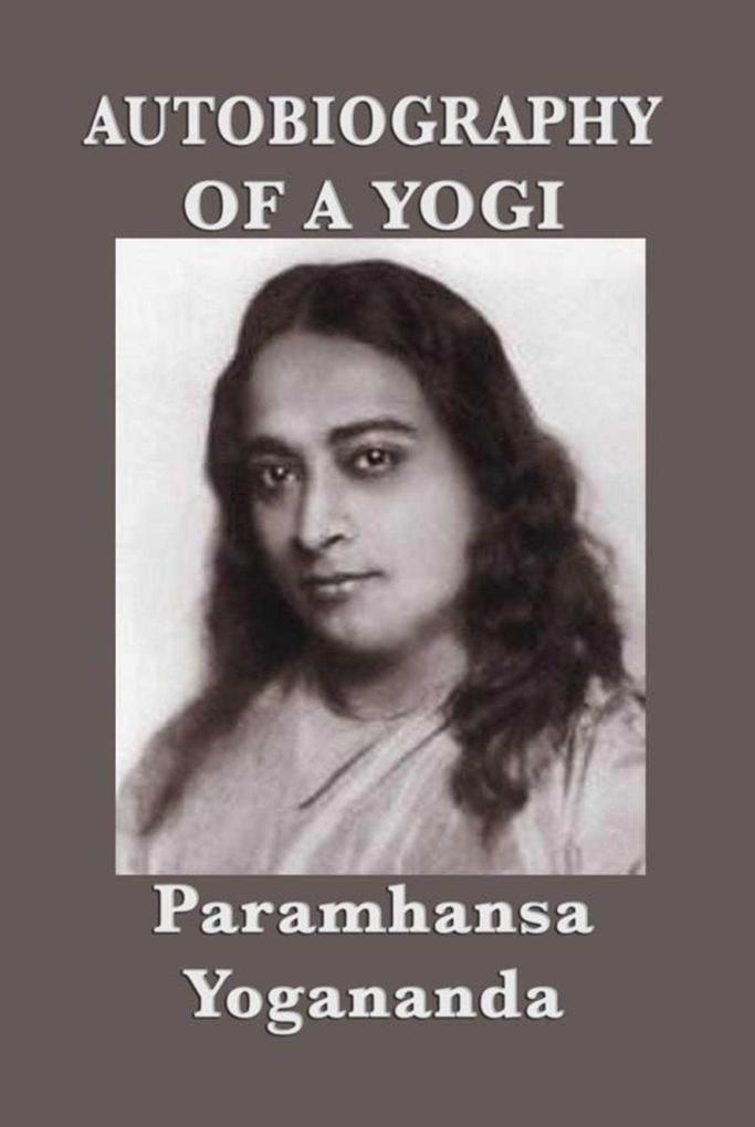 Autobiography of a Yogi als eBook epub