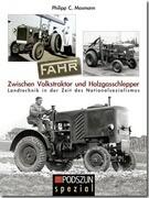FAHR. Zwischen Volkstraktor und Holzgasschlepper