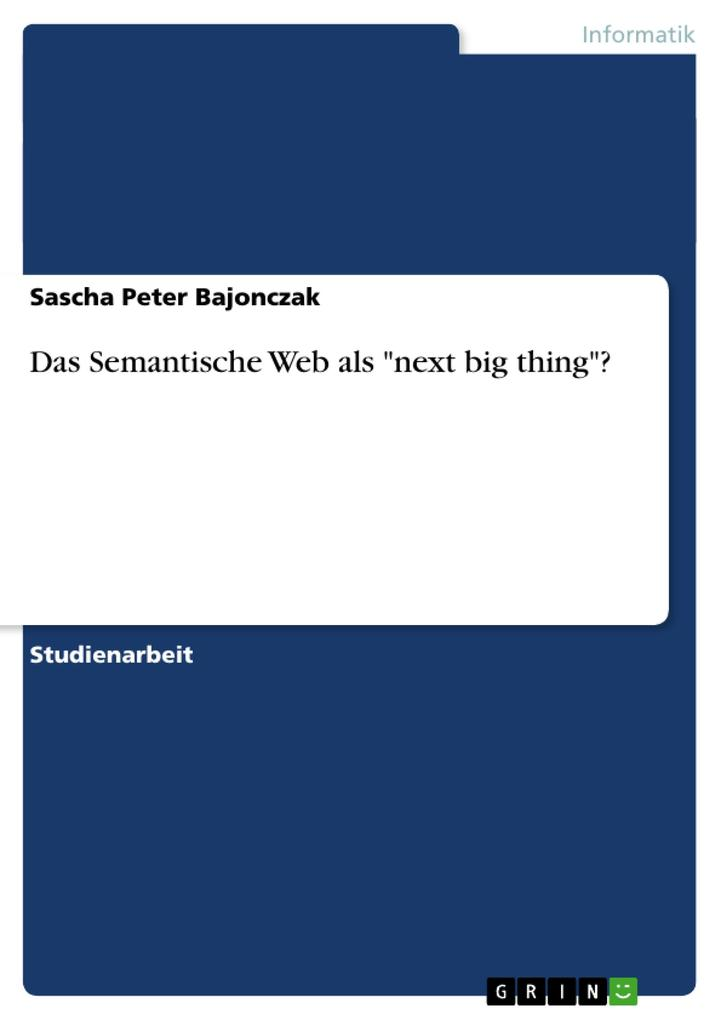 Das Semantische Web als next big thing? als Buc...