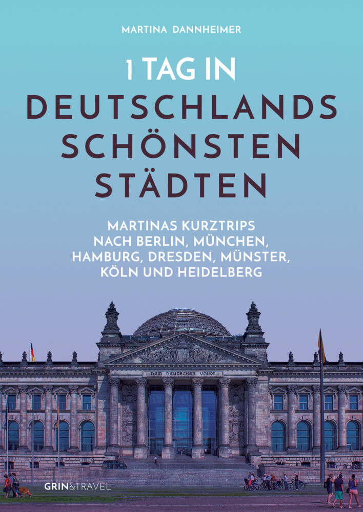 1 Tag in Deutschlands schönsten Städten als Buc...