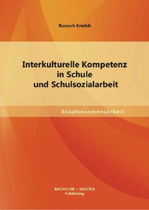 Interkulturelle Kompetenz in Schule und Schulso...