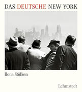 Das deutsche New York