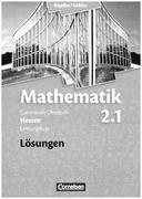 Band 2.1: Leistungskurs - 1. Halbjahr - Lösungen zum Schülerbuch