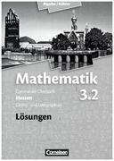 Mathematik 3.2: Grund- und Leistungskurs. 4. Halbjahr. Lösungen zum Schülerbuch. Sekundarstufe II Hessen