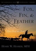 Fox, Fin, & Feather: Tales from the Field