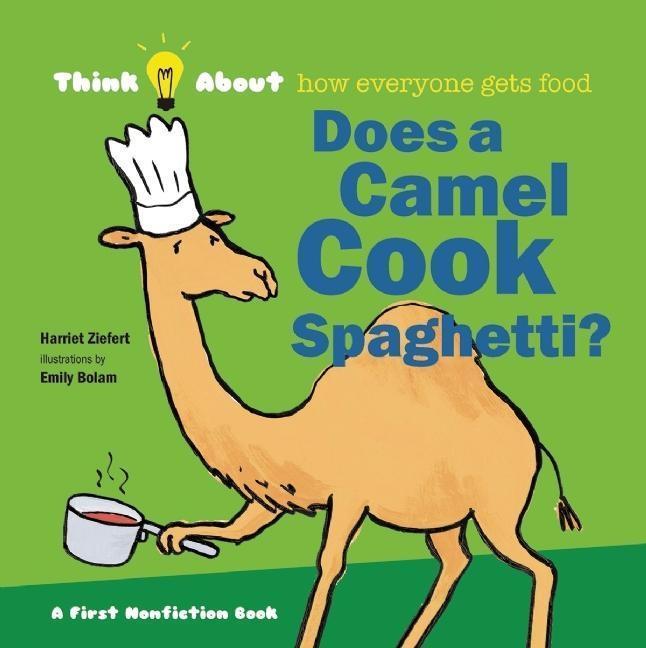 Does a Camel Cook Spaghetti als Buch (gebunden)