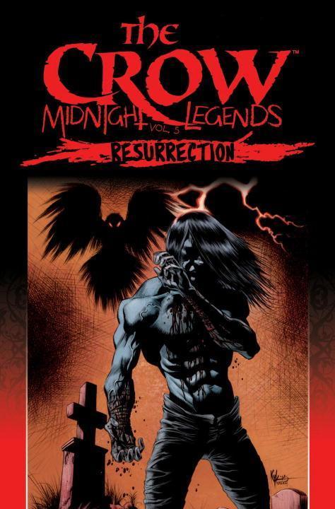 The Crow Midnight Legends Volume 5 Resurrection als Taschenbuch