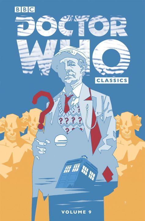 Doctor Who Classics, Volume 9 als Taschenbuch