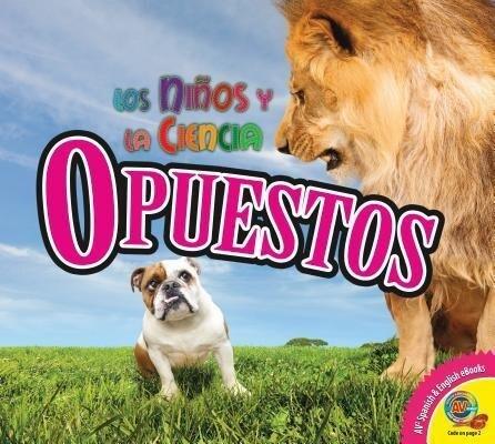 Opuestos = Opposites als Buch (gebunden)