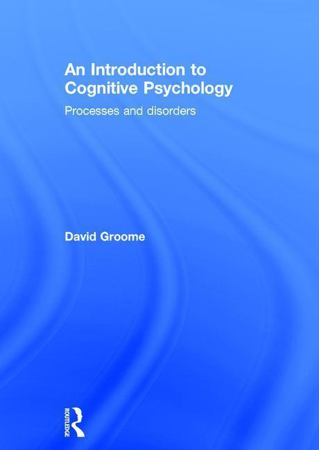 An Introduction to Cognitive Psychology als Buch (gebunden)
