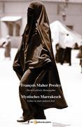 Mystisches Marrakesch