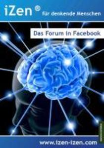 iZen® - Das Forum in Facebook als eBook epub