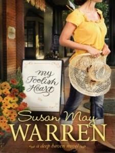 My Foolish Heart als eBook Download von Susan M...