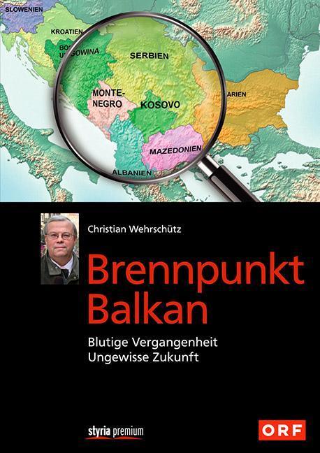 Brennpunkt Balkan als Buch von Christian Wehrsc...