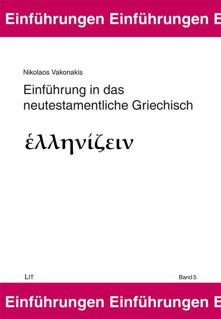 Einführung in das neutestamentliche Griechisch als Buch (gebunden)