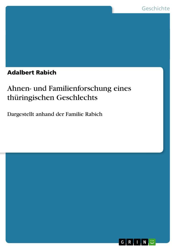 Ahnen- und Familienforschung eines thüringische...