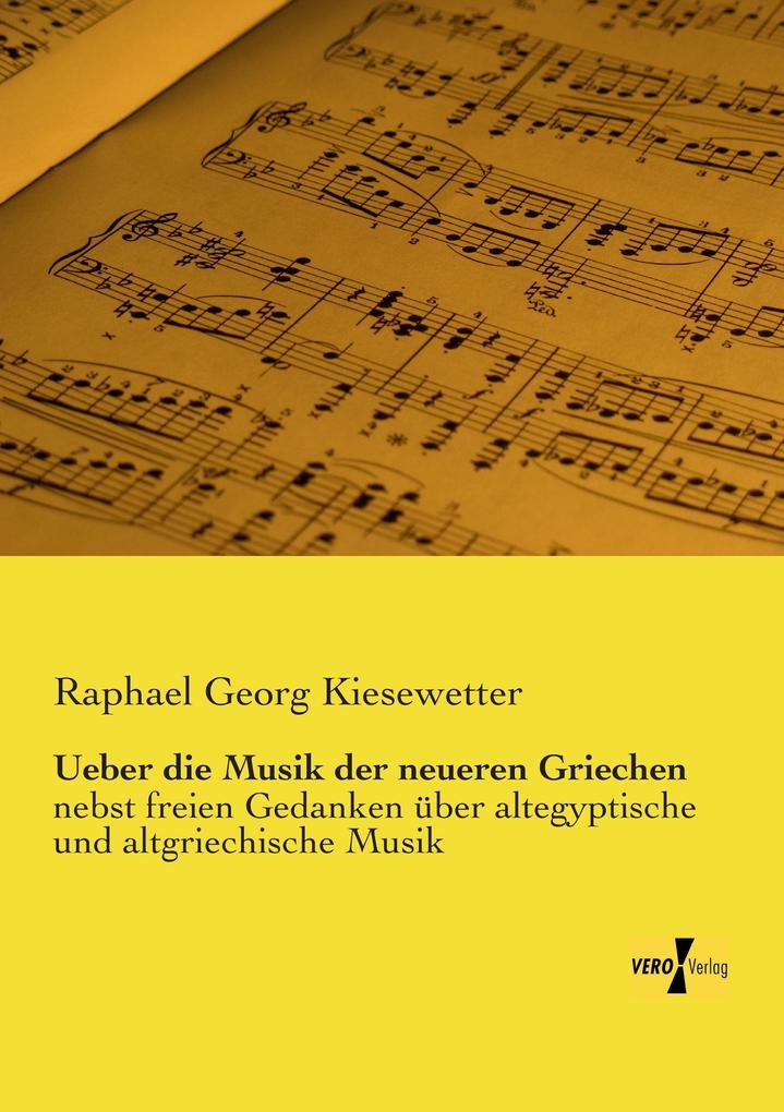 Ueber die Musik der neueren Griechen als Buch v...