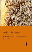 Handbuch des heutigen in Deutschland geltenden Bienen-Rechtes