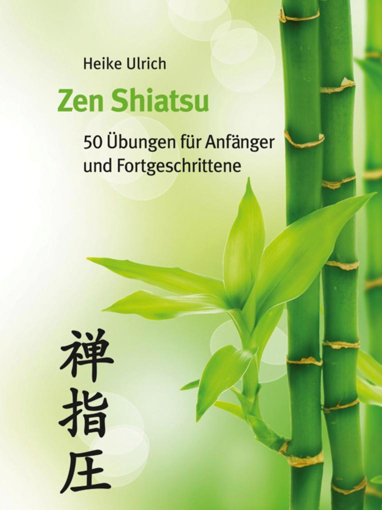 Zen Shiatsu als eBook Download von Heike Ulrich
