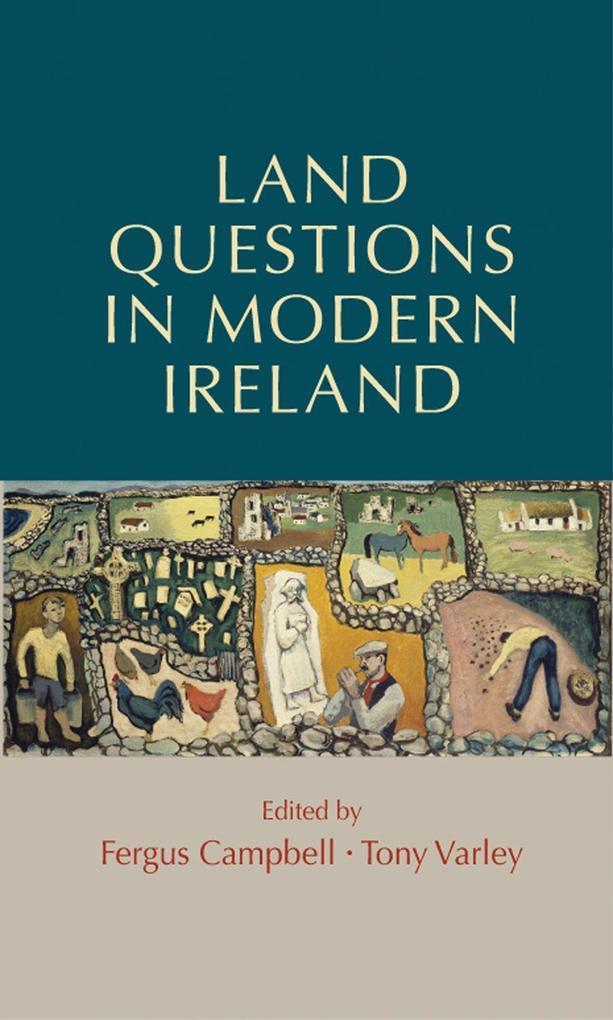 Land Questions in Modern Ireland als Buch (gebunden)