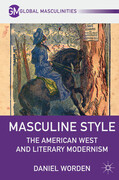 Masculine Style: The American West and Literary Modernism
