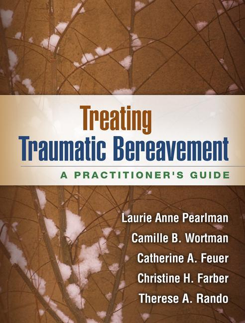Treating Traumatic Bereavement: A Practitioner's Guide als Taschenbuch